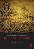 The Routledge Introduction to Qur'anic Arabic - Munther Younes