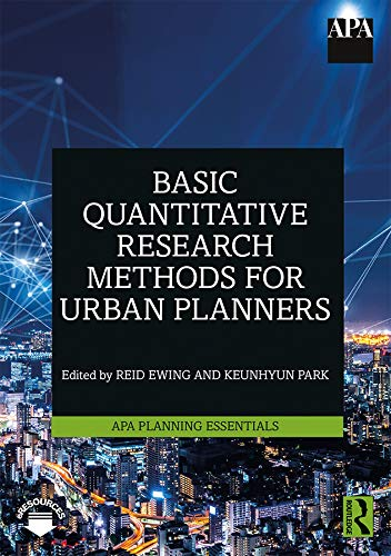 Basic Quantitative Research Methods for Urban Planners (Apa Planning Essentials, Band 1)