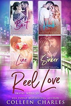 Reel Love Digital Boxed Set: Bait - Hook - Line - Sinker by [Colleen Charles]