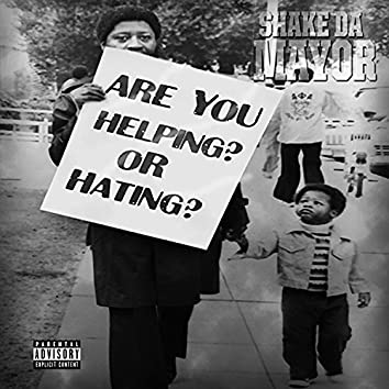 Are You Helping or Hating?