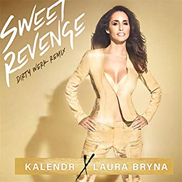 Sweet Revenge (Dirty Werk Remix)