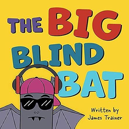 The Big Blind Bat