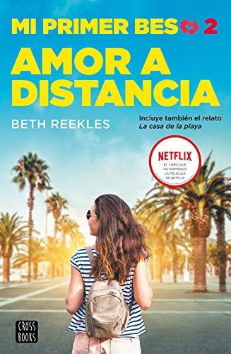 Mi primer beso 2. Amor a distancia (Crossbooks)