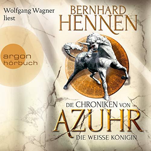 Die Weiße Königin     Die Chroniken von Azuhr 2              Autor:                                                                                                                                 Bernhard Hennen                               Sprecher:                                                                                                                                 Wolfgang Wagner                      Spieldauer: 19 Std. und 59 Min.     179 Bewertungen     Gesamt 4,6