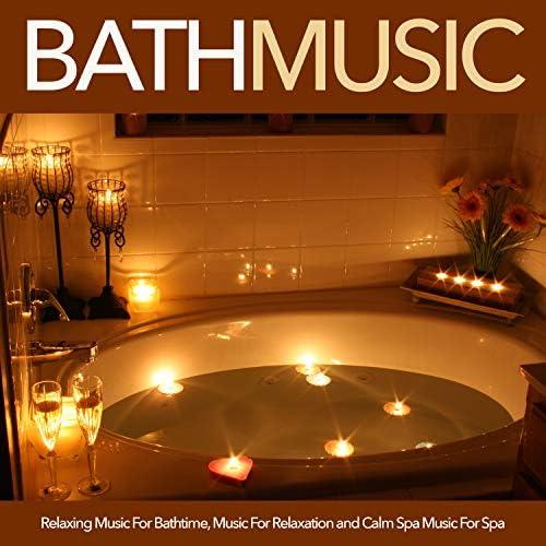 Bath Music, Bathtime Music & Spa Music Relaxation