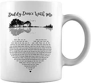 Mattata Gift Daddy Dance With Me Song Lyrics Ceramic Coffee Mug Tea Cup (11oz, White)