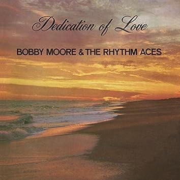 Dedication of Love