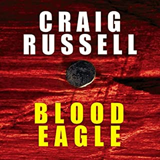 Blood Eagle                   By:                                                                                                                                 Craig Russell                               Narrated by:                                                                                                                                 Sean Barrett                      Length: 12 hrs and 50 mins     192 ratings     Overall 4.2