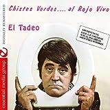 Chistes Verdes….al Rojo Vivo (Digitally Remastered) [Explicit]