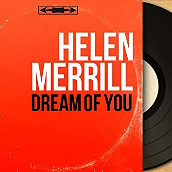 Dream of You (feat. Gil Evans and His Orchestra) [Mono Version]