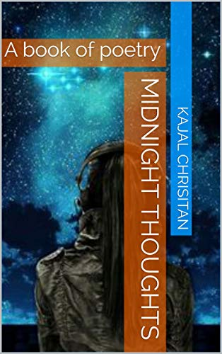Midnight Thoughts: A book of poetry (English Edition)