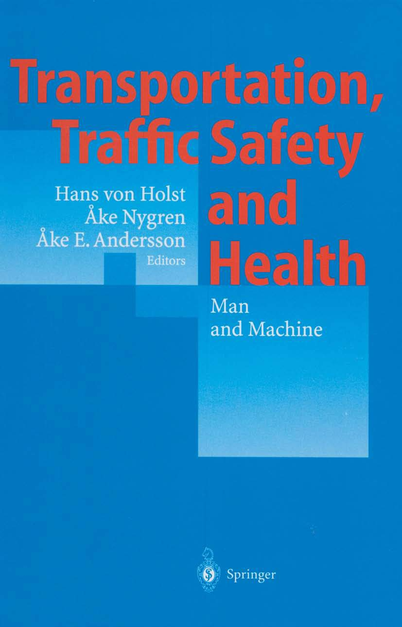 Transportation, Traffic Safety and Health — Man and Machine: Second International Conference, Brussels, Belgium, 1996
