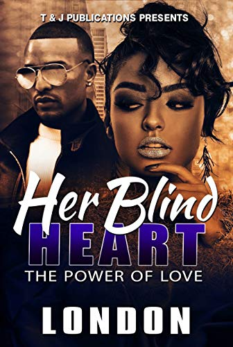 Her Blind Heart: The Power of Love by [London]