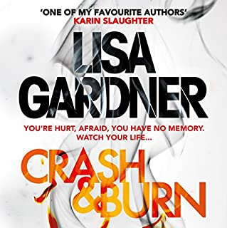 Crash & Burn                   De :                                                                                                                                 Lisa Gardner                               Lu par :                                                                                                                                 Jennifer Woodward                      Durée : 11 h et 28 min     Pas de notations     Global 0,0