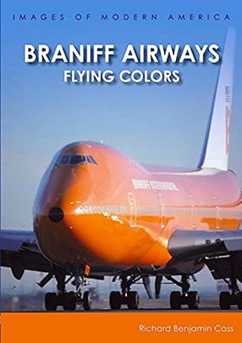Book Braniff Airways: Flying Colors - Signed by The Author
