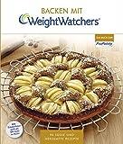 Backen mit Weight Watchers: 90 süße und herzhafte Rezepte - Weight Watchers Deutschland