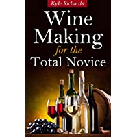 Deals on Wine Making for the Total Novice Kindle Edition