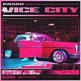 Vice City [Explicit]