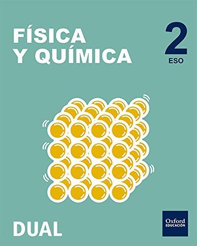 Pack Inicia Dual Física Y Química Serie Led. Libro Del Alumno - 2º ESO - 9780190502461