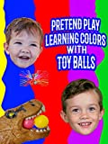 Pretend Play Learning Colors With Toy Balls