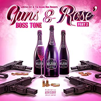 Guns & Rose', part 2