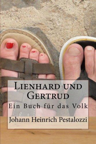Lienhard und Gertrud: Ein Buch für das Volk