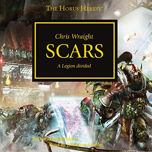 Scars     The Horus Heresy, Book 28              By:                                                                                                                                 Chris Wraight                               Narrated by:                                                                                                                                 Jonathan Keeble                      Length: 13 hrs and 27 mins     27 ratings     Overall 4.7