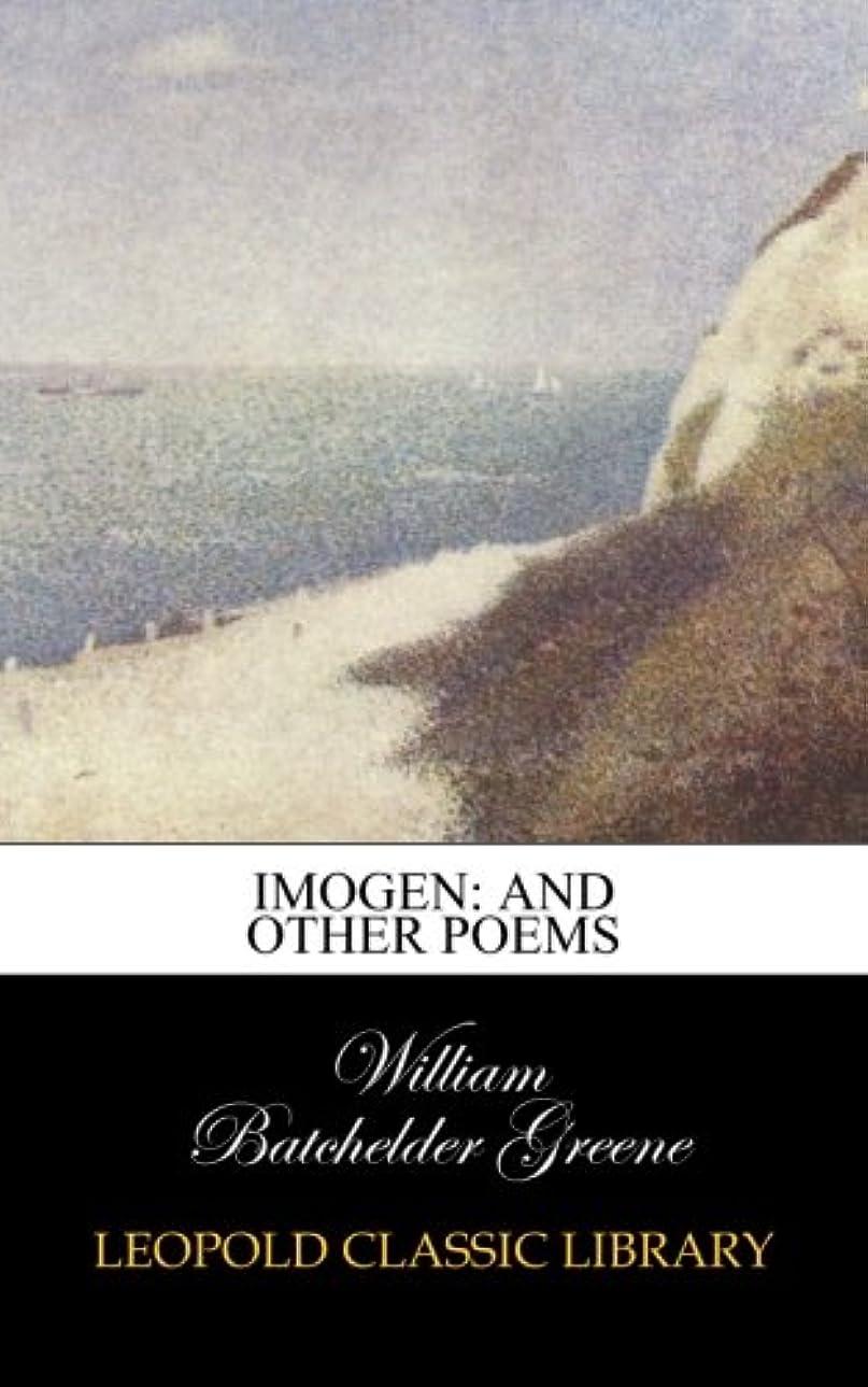 解放するペインティングマンモスImogen: And Other Poems