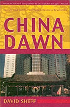 China Dawn: Culture and Conflict in China's Business Revolution (English Edition)