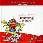 Grinzing est en colère - Les colères, A partir de 4 ans de Sylvie Sarzaud