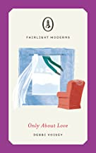 Only About Love (Fairlight Moderns)