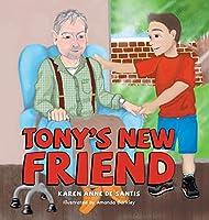 Tony's New Friend