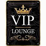 Nostalgic-Art VIP Lounge – Geschenk-Idee für besondere Persönlichkeiten Blechschild 15x20 cm,...