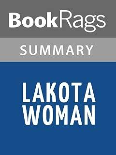 Summary & Study Guide Lakota Woman by Dog Mary Crow