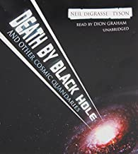[Death by Black Hole: And Other Cosmic Quandaries] [By: Neil DeGrasse Tyson] [August, 2007]