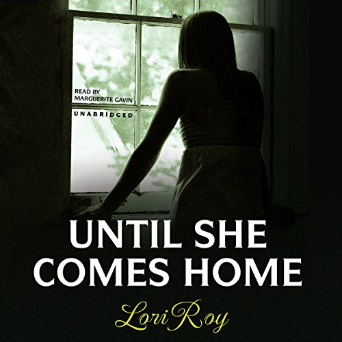 Until She Comes Home audiobook cover art