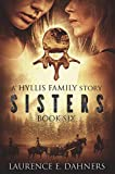 Sisters (a Hyllis Family story #6) (English Edition)