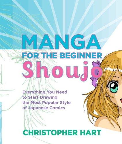 Manga for the Beginner Shoujo (Christopher Hart's Manga for the Beginner) (English Edition)
