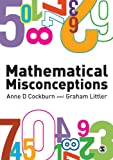 Mathematical Misconceptions: A Guide for Primary Teachers (English Edition)