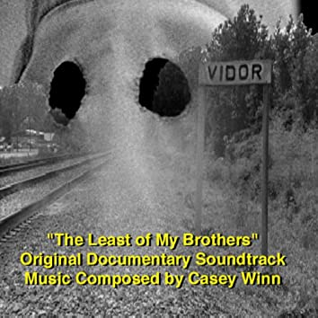 The Least of My Brothers (Original Documentary Soundtrack)