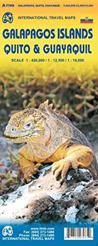 Galapagos Islands 1 : 420 000: Quito 12 : 500 &  Guayaquil 1 : 10 000. International Travel Map. A Travel Reference Map