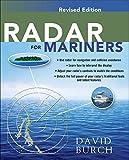 Radar for Mariners, Revised Edition (INTERNATIONAL MARINE-RMP)