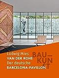 BAUKUNST: Der deutsche Pavillon in Barcelona