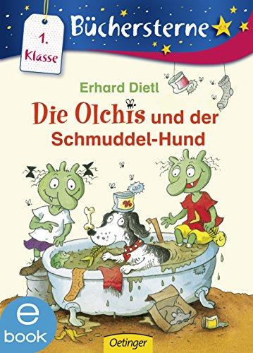 Die Olchis und der Schmuddel-Hund (Büchersterne)