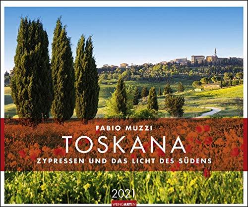 Toskana Kalender 2021: Zypressen und das Licht des Südens