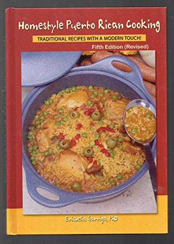 Homestyle Puerto Rican Cooking: Traditional recipes with a modern touch