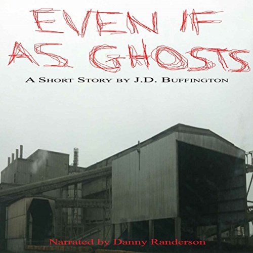 Even If as Ghosts audiobook cover art