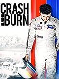 Crash and Burn [OV]