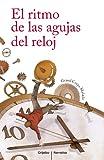 El ritmo de las agujas del reloj (Spanish Edition)