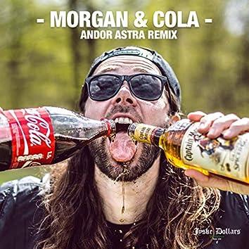 Morgan & Cola (Andor Astra Remix)